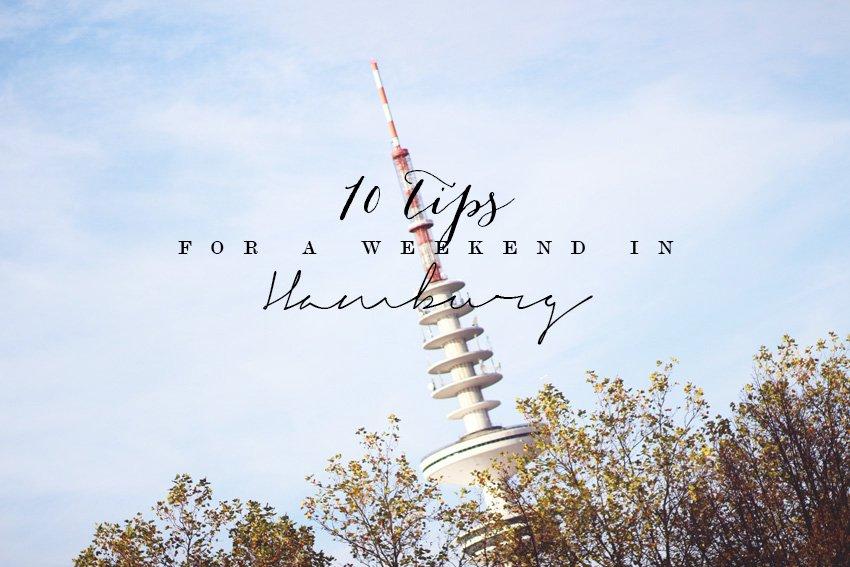 REJSER <i>- 10 tip til weekend i Hamborg</i>